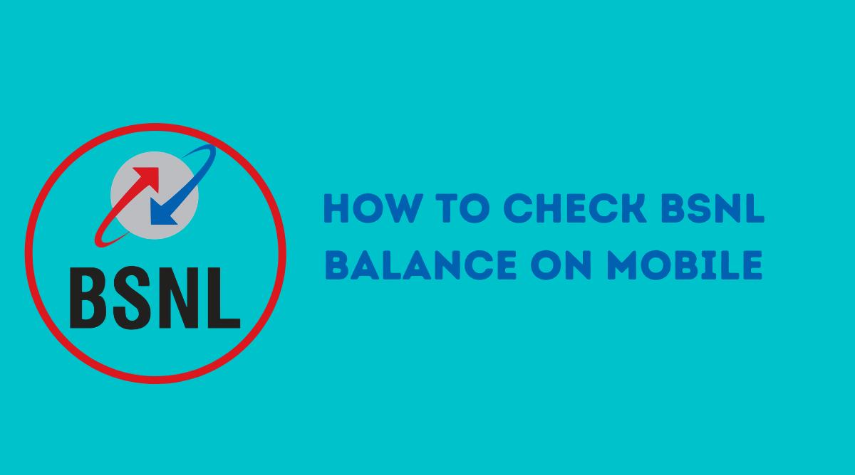 How to Check BSNL Balance on Mobile