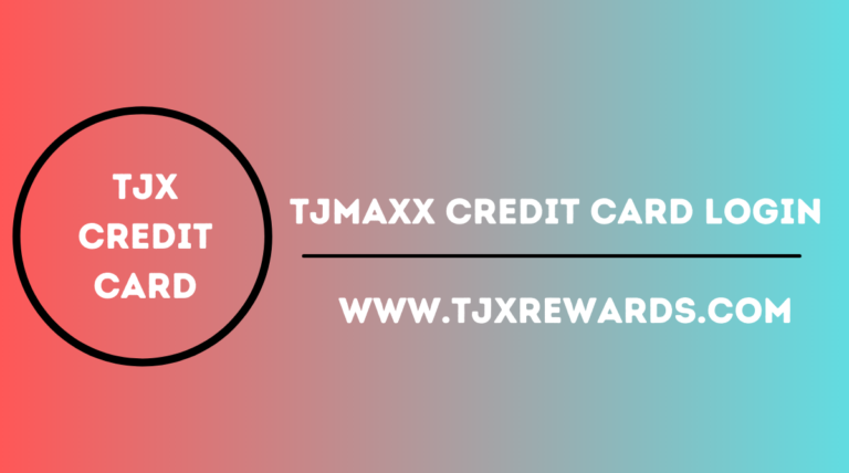 TJMaxx Credit Card Login