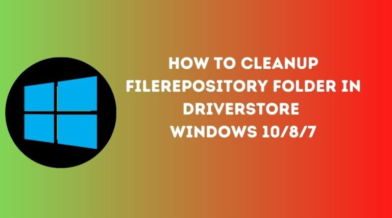 Cleanup FileRepository Folder in DriverStore – Windows 1087
