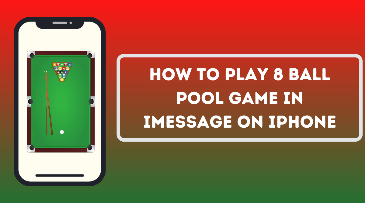 How to Play 8 Ball Pool Game in iMessage on iPhone