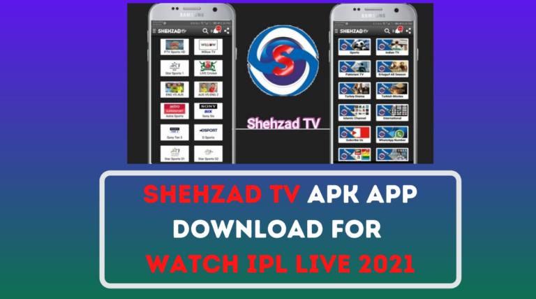 Shehzad TV APK App Download For Watch IPL Live 2021