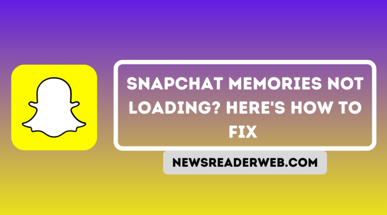 Snapchat Memories not Loading