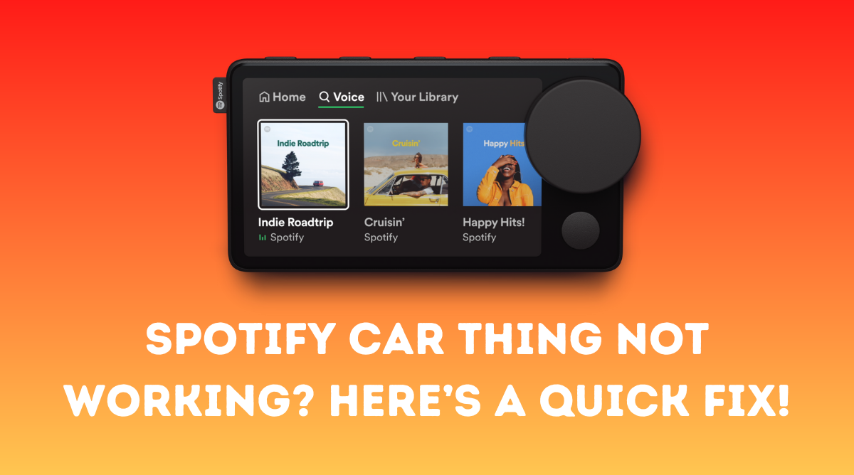 Spotify Car Thing not Working