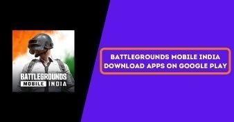 Battlegrounds Mobile India Officially Launched for Android, How to Download Battlegrounds Mobile India PUBG Mobile