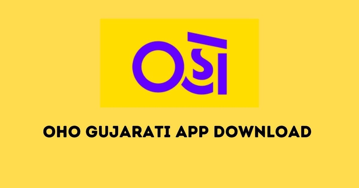Oho Gujarati App Download