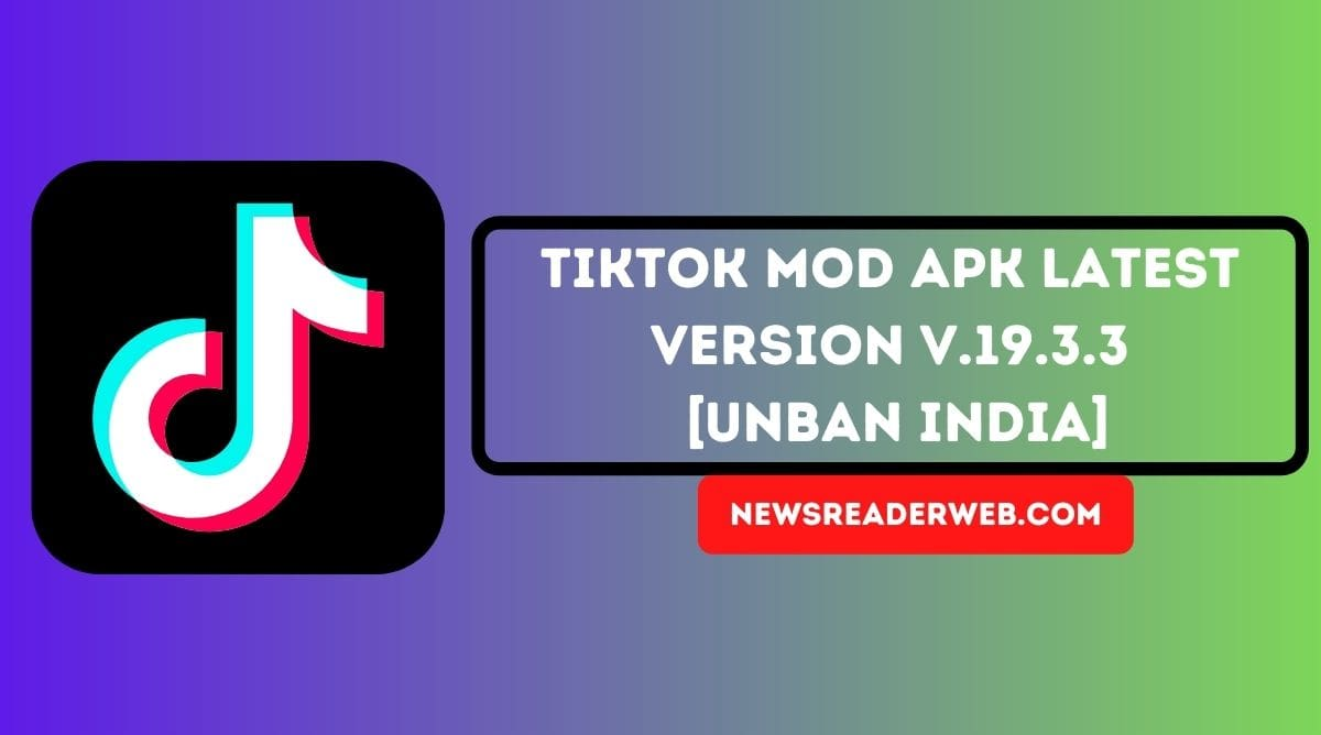 TikTok MOD APK Download v19.3.3 [Unbanned India] May 2021