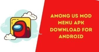 Among Us Mod Menu APK Download for Android