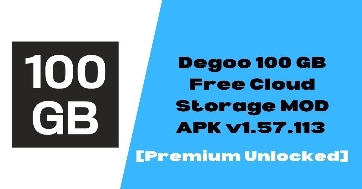 Degoo 100 GB Free Cloud Storage MOD APK v1.57.113
