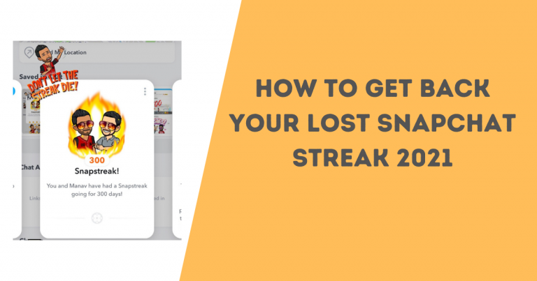 How to Get Back Your Lost Snapchat Streak 2021