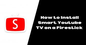 How to Install Smart Youtube TV on a Firestick