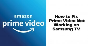 Prime Video Not Working on Samsung TV
