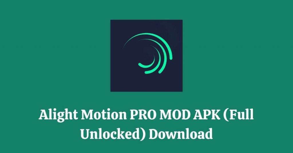 Alight Motion Pro Mod APK Download