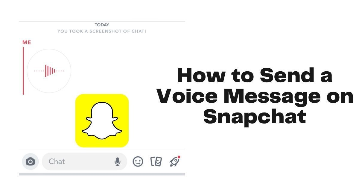 How to Send a Voice Message on Snapchat