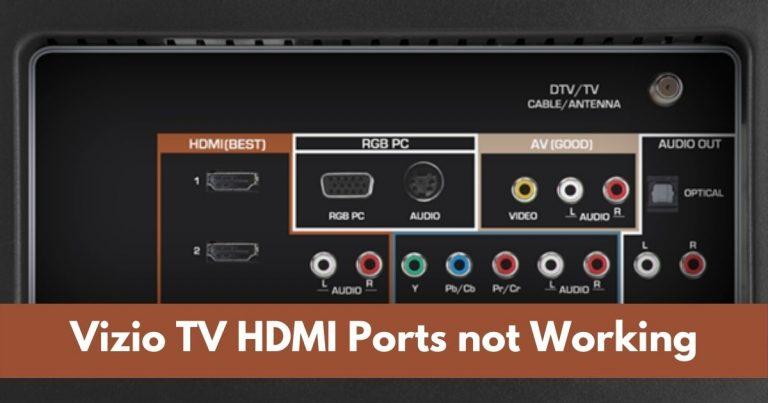 Vizio TV HDMI Ports not Working
