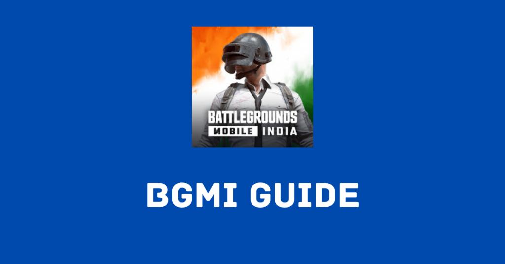 BGMI Guide