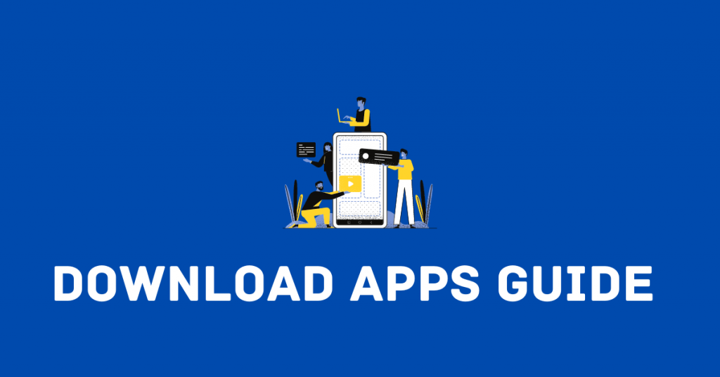 Download Apps Guide
