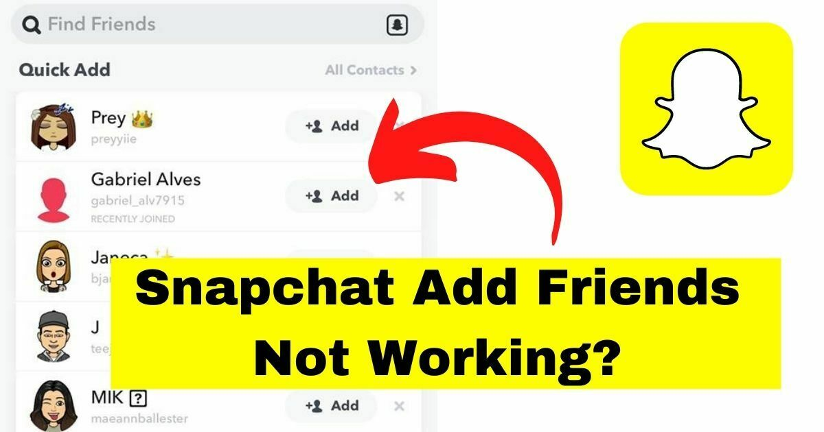 Snapchat Add Friends Not Working?
