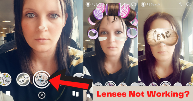 Why Snapchat Lenses Not Working 2021? Here's Fix it