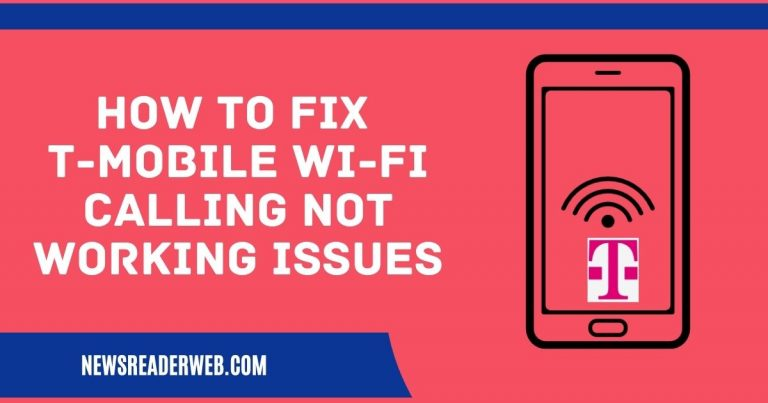 How To Fix T-Mobile Wi-Fi Calling Not Working Issues 2021[8 Solution]